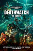 Deathwatch: The Omnibus - Deathwatch (Paperback)