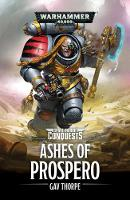 The Ashes of Prospero - Space Marine Conquests 2 (Paperback)