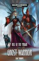 Ghost Warrior - Rise of the Ynnari 1 (Paperback)