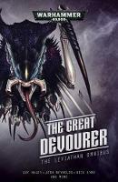 The Great Devourer: The Leviathan Omnibus - Warhammer 40,000 (Paperback)