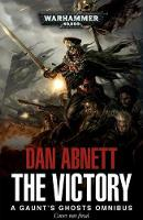 The Victory: Part 1 - Gaunt's Ghosts (Paperback)