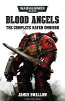 Blood Angels - The Complete Rafen Omnibus - Warhammer 40,000 (Paperback)