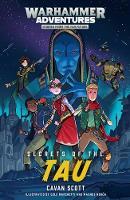 Secrets of the Tau - Warhammer Adventures: Warped Galaxies 3 (Paperback)