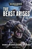 The Beast Arises: Volume 1 - Warhammer 40,000 (Paperback)