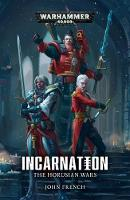 The Horusian Wars: Incarnation - Warhammer 40,000 (Paperback)