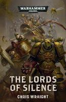 The Lords of Silence - Warhammer 40,000 (Paperback)