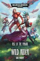 Wild Rider - Rise of the Ynnari 2 (Paperback)