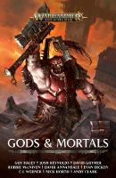 Gods and Mortals - Warhammer: Age of Sigmar (Paperback)