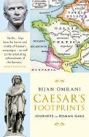Caesar's Footprints: Journeys to Roman Gaul (Paperback)