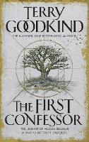 The First Confessor: Sword of Truth: The Prequel (Paperback)