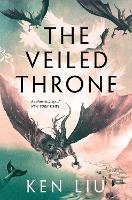 The Veiled Throne (Hardback)