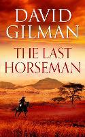 The Last Horseman (Hardback)