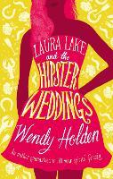 Laura Lake and the Hipster Weddings (Hardback)