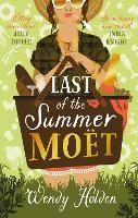 Last of the Summer Moet (Hardback)