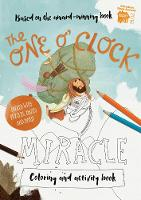 The One O'Clock Miracle Colouring & Activity Book