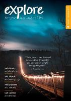 Explore (Oct-Dec 2019): For your daily walk with God - Explore (Paperback)