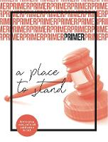 A Place To Stand - Primer Issue 4: 4: The doctrine of justification - Primer 4 (Paperback)