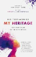 His Testimonies, My Heritage: Women of Color on the Word of God (Paperback)