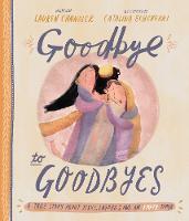 Goodbye to Goodbyes