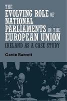 The Evolving Role of National Parliaments in the European Union