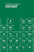 The Periodic Table of CRICKET (Hardback)