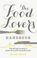The Food Lover's Handbook (Paperback)