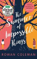The Summer of Impossible Things (Paperback)