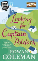 Quick Reads: Looking for Captain Poldark (Paperback)