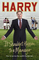 It Shouldn't Happen to a Manager (Hardback)