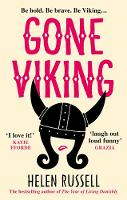 Gone Viking: The laugh out loud debut novel from the bestselling author of The Year of Living Danishly (Paperback)