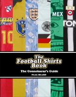 The Football Shirts Book