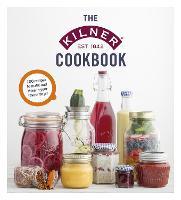 The Kilner Cookbook