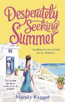 Desperately Seeking Summer: The perfect feel-good Greek romantic comedy to read on the beach this summer (Paperback)