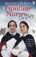 Frontline Nurses On Duty: A moving and emotional historical novel - Frontline Nurses Series (Paperback)