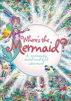 Where's the Mermaid: A Mermazing Search-and-Find Adventure (Paperback)