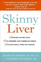 Skinny Liver: Lose the fat and lose the toxins for increased energy, health and longevity (Paperback)