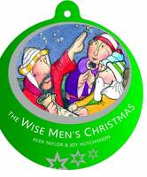 The Wise Men's Christmas - Bauble Books