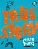 True Story: What's Yours? (Paperback)