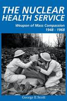 The Nuclear Health Service (Paperback)