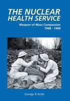 The Nuclear Health Service (Hardback)