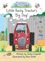 Little Rusty Tractor's Big Day! (Paperback)