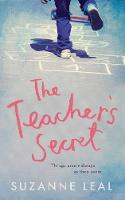 The Teacher's Secret: All is not what it seems in this close-knit community... (Hardback)