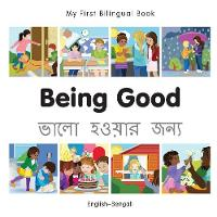 My First Bilingual Book - Being Good - French-english - My First Bilingual Book (Board book)