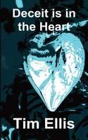 Deceit is in the Heart
