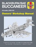 Blackburn Buccaneer Owners' Workshop Manual: All marks (1958-94) (Hardback)