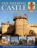 The Medieval Castle Manual: Design * Construction * Daily life (Hardback)