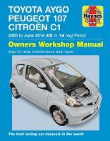 Toyota Aygo, Peugeot 107 & Citroen C1 Petrol ('05-June'14) 05 To 14 (Paperback)