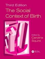 The Social Context of Birth