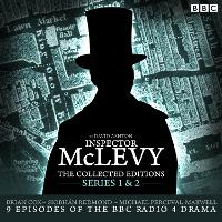 McLevy, The Collected Editions: Part One Pilot, S1-2: Nine BBC Radio 4 full-cast dramas including the Pilot episode (CD-Audio)