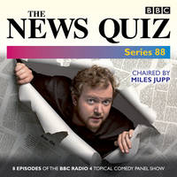 The News Quiz: Series 88: Eight episodes of the topical BBC Radio 4 panel game (CD-Audio)